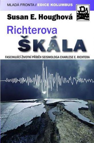 Susan Hough: Richterova škála - Fascinující životní příběh seismologa Charlese F. Richtera cena od 319 Kč