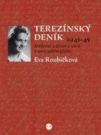Eva Roubíčková: Terezínský deník cena od 181 Kč