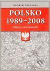 Andrzej Chwalba: Polsko 1989–2008: dějiny současnosti cena od 68 Kč