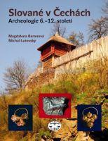 Magdalena Beranová, Michal Lutovský: Slované v Čechách cena od 654 Kč
