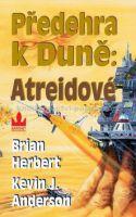 Anderson, Herbert: Předehra k Duně Atreidové cena od 150 Kč