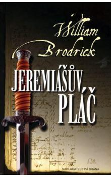 William Brodrick: Jeremiášův pláč cena od 80 Kč