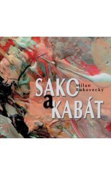 Milan Bukovecký, Pavel Smolika: Sako a kabát cena od 234 Kč