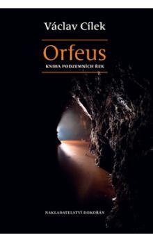 Václav Cílek: Orfeus cena od 198 Kč