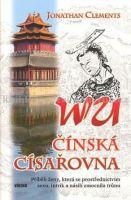 Jonathan Clements: WU čínská císařovna cena od 60 Kč