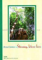 Conway, Peter: Stromy, které léčí cena od 250 Kč