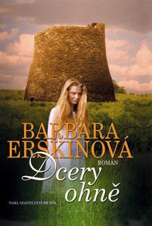 Barbara Erskinová: Dcery ohně cena od 132 Kč