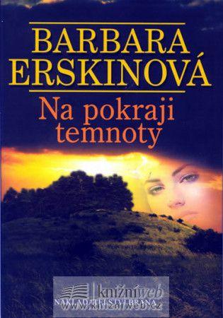 Barbara Erskine: Na pokraji temnoty cena od 204 Kč