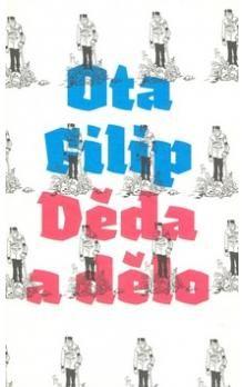 Ota Filip: Děda a dělo cena od 182 Kč