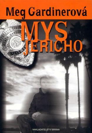 Meg Gardiner: Mys Jericho cena od 203 Kč