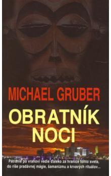 Michael Gruber: Obratník noci cena od 160 Kč