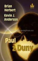 Brian Herbert: Paul z Duny cena od 299 Kč