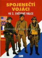 Philippe Charbonnier: Spojenečtí vojáci ve 2.sv.vál. cena od 114 Kč