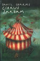 Daniil Charms, Fero Lipták: Cirkus Šardam cena od 181 Kč