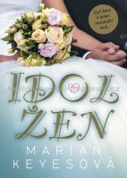 Keyesová, Marian: Idol žen cena od 257 Kč