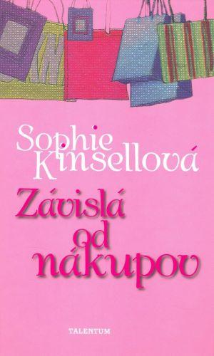 Sophie Kinsella: Závislá od nákupov cena od 200 Kč