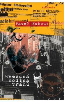 Pavel Kohout: Hvězdná hodina vrahů cena od 0 Kč