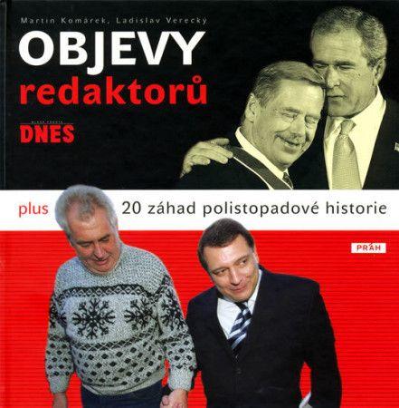 Ladislav Verecký, Martin Komárek: Objevy redaktorů Mladá fronta Dnes cena od 234 Kč