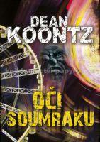 Dean Koontz: Oči soumraku cena od 199 Kč