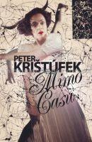 Peter Krištúfek: Mimo času cena od 218 Kč