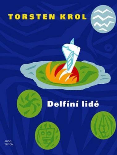 Torsten Krol: Delfíní lidé cena od 187 Kč