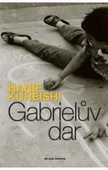 Hanif Kureishi: Gabrielův dar cena od 195 Kč