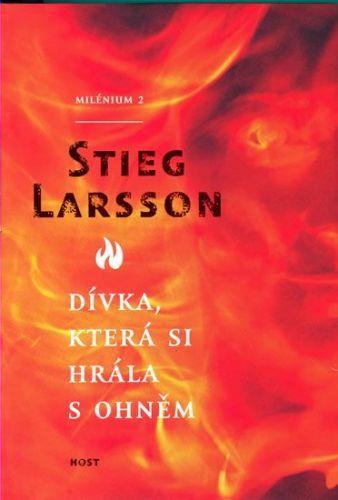 Stieg Larsson: Dívka, která si hrála s ohněm cena od 149 Kč