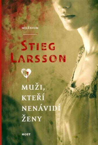 Stieg Larsson: Muži, kteří nenávidí ženy cena od 0 Kč