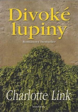 Charlotte Link: Divoké lupiny cena od 226 Kč