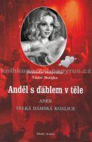 Drahoslav Makovička: Anděl s ďáblem v těle cena od 231 Kč
