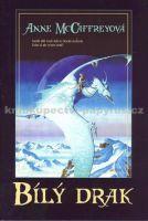 Anne McCaffrey, Lubomír Kupčík: Bílý drak cena od 243 Kč