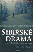 Meek, James: Sibiřské drama cena od 0 Kč
