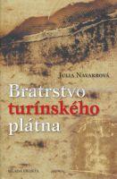 Julia Navarrová: Bratrstvo turínského plátna cena od 286 Kč