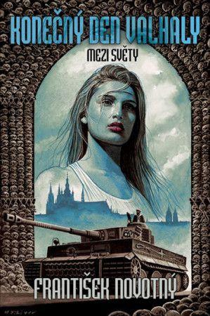 František Novotný: Konečný den Valhaly - Mezi světy cena od 197 Kč