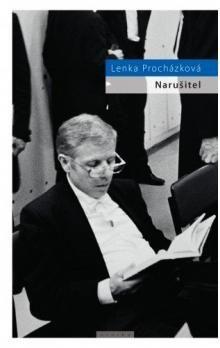 Lenka Procházková: Narušitel - 2. vydání cena od 102 Kč