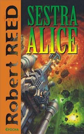 Robert Reed: Sestra Alice cena od 206 Kč
