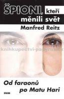 Manfred Reitz: Špioni, kteří měnili svět - Manfred Reitz cena od 159 Kč