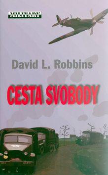 Robbins, David: Cesta svobody cena od 99 Kč