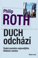 Philip Roth: Duch odchází cena od 231 Kč