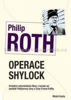 Philip Roth: Operace Shylock - 2. vydání cena od 214 Kč