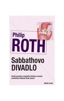 Philip Roth: Sabbathovo divadlo cena od 269 Kč