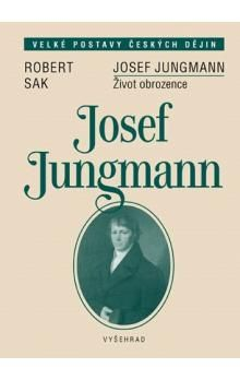 Robert Sak: Josef Jungmann cena od 69 Kč