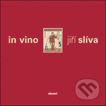 Slíva, Jiří: In vino cena od 284 Kč