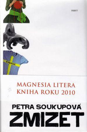 Petra Soukupová: Zmizet cena od 207 Kč