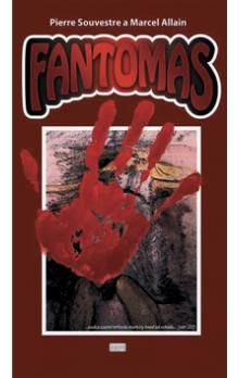 Pierre Souvestre, Marcel Allain: Fantomas cena od 101 Kč