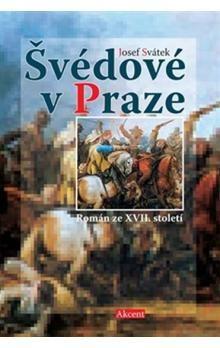 Josef Svátek: Švédové v Praze cena od 200 Kč
