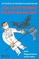 Jak léčit nemoc šílené medicíny cena od 247 Kč