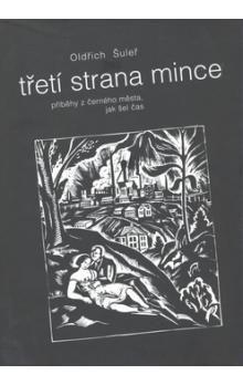 Oldřich Šuleř: Třetí strana mince cena od 253 Kč