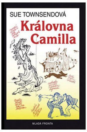 Sue Townsend: Královna Camilla cena od 263 Kč