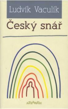 Ludvík Vaculík: Český snář cena od 261 Kč